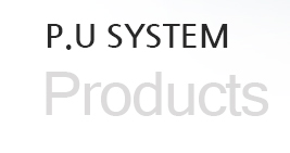 PU SYSTEM (Products)